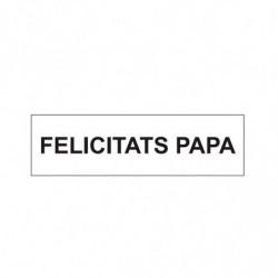 M. PVC FELICITATS PAPA 97x28x4 (8i)